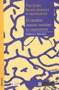 El cerebro: avances recientes en neurociencia. The brain : recent advances in neuroscience