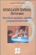 Estimulación temprana (de 0 a 6 años). 3-Desarrollo de capacidades, valoración y programas de intervención.Valoración del desarrollo y programas de estimulación