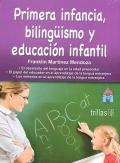 Primera infancia, biling�ismo y educaci�n infantil.