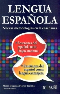 Lengua Española. Nuevas metodologías en la enseñanza.