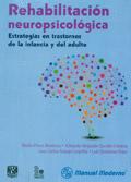 Rehabilitaci�n neuropsicol�gica. Estrategias en trastornos de la infancia y del adulto