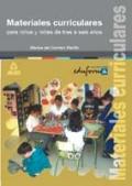 Materiales curriculares para niños y niñas de tres a seis años