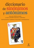 Diccionario de sinnimos y antnimos. Cerca de 30000 entradas y ms de 200000 sinnimos y antnimos.