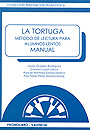 La tortuga. Mtodo de lectura para alumnos lentos. Manual.