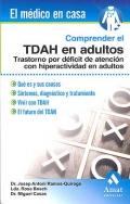 Comprender el TDAH en adultos. Trastorno por déficit de atención con hiperactividad en adultos.