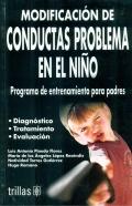 Modificaci�n de conductas problema en el ni�o. Programa de entrenamiento para padres