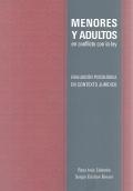 Menores y adultos en conflictos con la ley. Evaluaci�n psicol�gica en contexto jur�dico.
