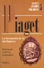 Piaget. La formaci�n de la inteligencia.