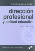 Direcci�n profesional y calidad educativa.