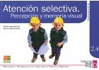 Atenci�n selectiva. Percepci�n y memoria visual. Seguimiento. Refuerzo y desarrollo de habilidades mentales b�sicas. 2.4.