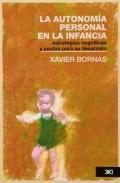 La autonom�a personal en la infancia. Estrategias cognitivas y pautas para su desarrollo