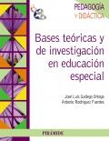 Bases te�ricas y de investigaci�n en educaci�n especial.