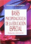 Bases psicopedag�gicas en la educaci�n especial. Evaluaci�n e intervenci�n.
