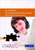La pr�ctica de la evaluaci�n educativa. materiales e instrumentos