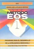 Inteligencia emocional I. Programa para el desarrollo de la inteligencia emocional I. Desarrollando la inteligencia emocional.