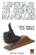Lenguaje de signos manuales.