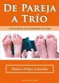 De pareja a trio. Crisis de pareja tras el nacimiento de un hijo.