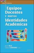 Equipos docentes y nuevas identidades acad�micas.
