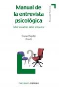 Manual de la entrevista psicol�gica. Saber escuchar, saber preguntar