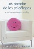 Los secretos de los psic�logos. Lo que hay que saber para estar bien.