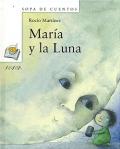 María y la Luna. Sopa de cuentos.