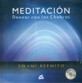 Meditaci�n danzar con los chakras (Con CD)