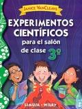 Experimentos científicos para el salón de clase. 3 de primaria.