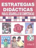 Estrategias did�cticas para el desarrollo de competencias. ( Incluye CD )