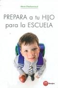 Prepara a tu hijo para la escuela.