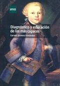 Diagn�stico y educaci�n de los m�s capaces. (UNED)