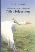 El maravilloso viaje de Nils Holgersson.