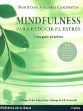 Mindfulness para reducir el estr�s. Una gu�a pr�ctica. Incluye CD.