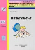 DEBEVAC-2. Mediterr�neo. Deberes de vacaciones de matem�ticas, lenguaje y conocimiento del medio.