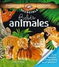La incre�ble enciclopedia Larousse Beb�s animales