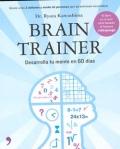 Brain Trainer. Desarrolla tu mente en 60 d�as. (Rustica)