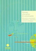 Sistemas alternativos de comunicación. Manual de comunicación aumentativa y alternativa