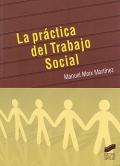 La pr�ctica del Trabajo Social.
