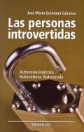 Las personas introvertidas. Autoconocimiento. Autoestima, Autoayuda.