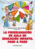 La programacin de aula en educacin infantil paso a paso.