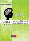 Palabras. Cuaderno 5. Nivel 1. Vivienda, construcci�n y localidad.