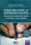 Cómo mejorar la expresión escrita. Manual de redacción para el ámbito universitario
