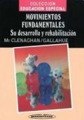 Movimientos fundamentales. Su desarrollo y rehabilitación