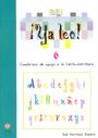 �Ya leo! 6 Cuadernos de apoyo a la lecto-escritura Silabas directas: m-c/z-c/q