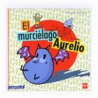 El murciel�go Aurelio