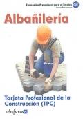 Alba�iler�a. Tarjeta Profesional de la Construcci�n ( TPC ).