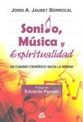Sonido, m�sica y espiritualidad. Un camino cient�fico hacia la unidad.