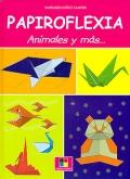 Papiroflexia. Animales y más...