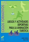 Juegos y actividades deportivas para la animaci�n tur�stica.