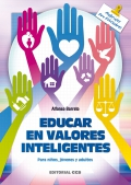 Educar en valores inteligentes. Para niños, jóvenes y adultos.