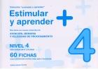 Colecci�n Estimular y aprender + Nivel 4. M�s fichas con nuevos contenidos de Atenci�n, Memoria y Velocidad de procesamiento. 60 fichas
